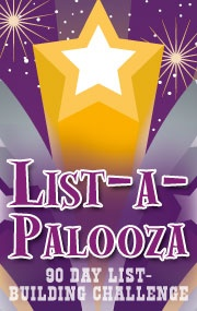 Build Your List This Summer and join the Listapalooza 90 Day List Building Challenge
