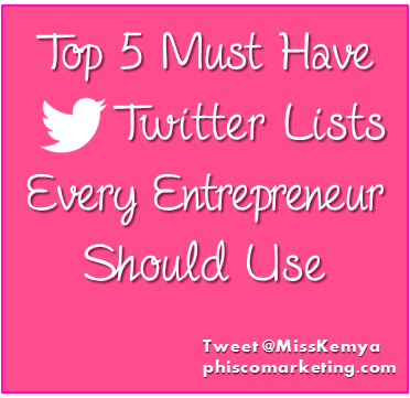 Top 5 Must Have Twitter Lists Every Entrepreneur Should Use