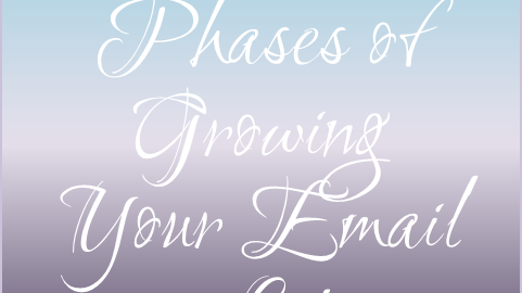 three phases of growing your email list