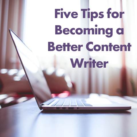 Five Tips on Becoming a Better Web Content Writer