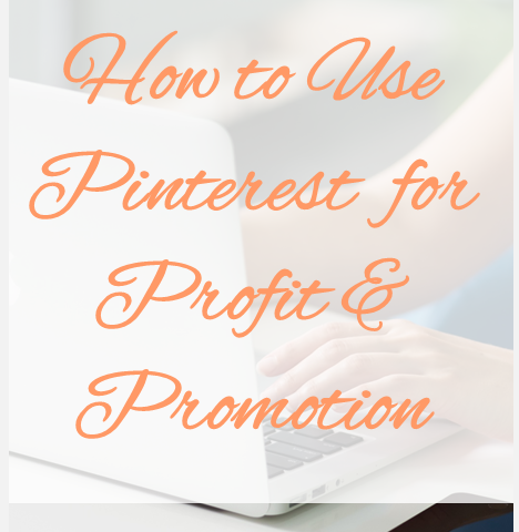 how to use pinterest for profit and promotion vert