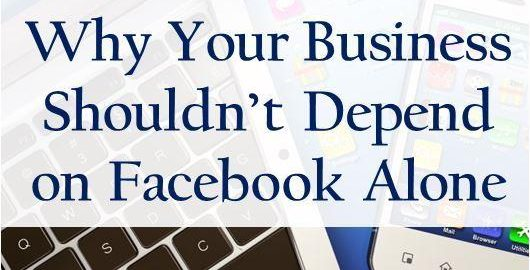 Why your business shouldn't depend on Facebook