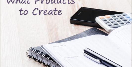 How to Decide What Products to Create