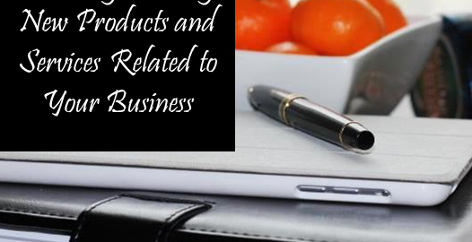 8 Ways to Increase Profits by Creating New Products and Services Related to Your Business