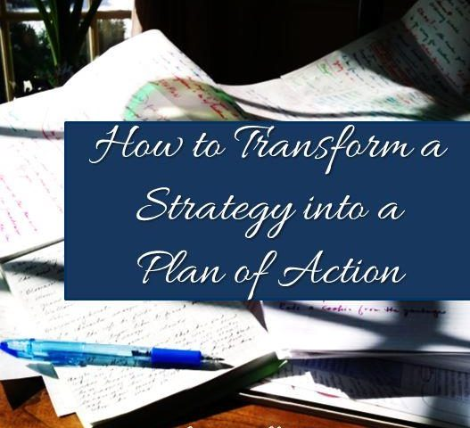How to transform strategy into plan of action