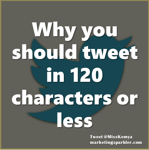 The Reason You Should Tweet In 120 Characters