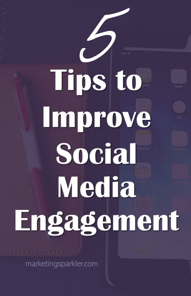 5 Tips to Improve Social Media Engagement: When you create website content, it needs to attract search engines by using the right type of keywords. It also needs to be engaging for your readers.