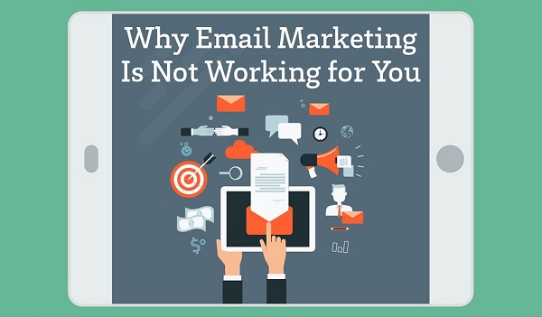 Why Email Marketing Is Not Working for You (Infographic)