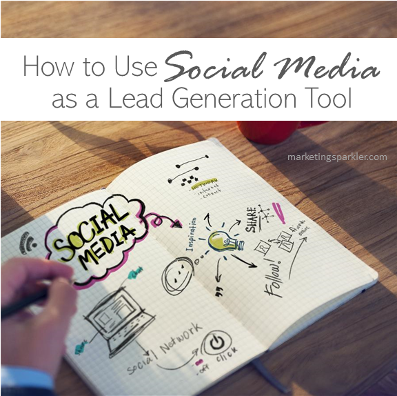 How to use social media as a lead generation tool