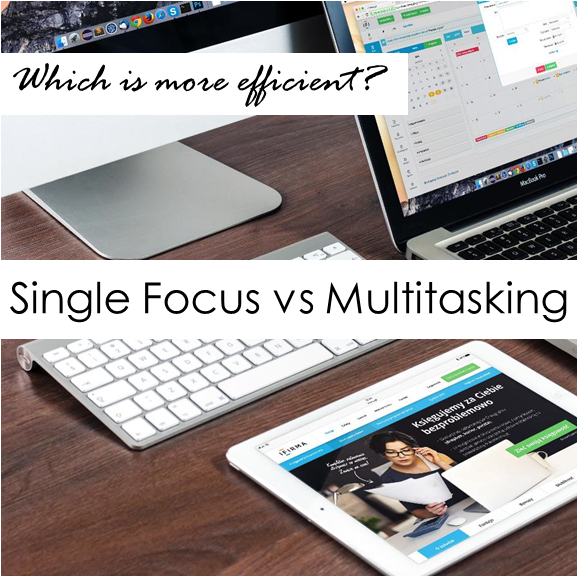 Productivity Single Focus vs Multitasking
