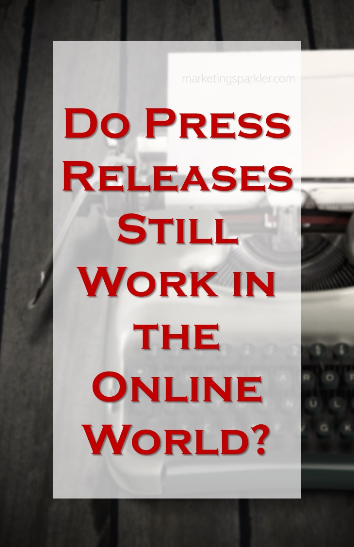 Press releases are still an effective way to get your message out to the masses, even in the online world. Keep reading to find out why and how to include press releases in your marketing arsenal.