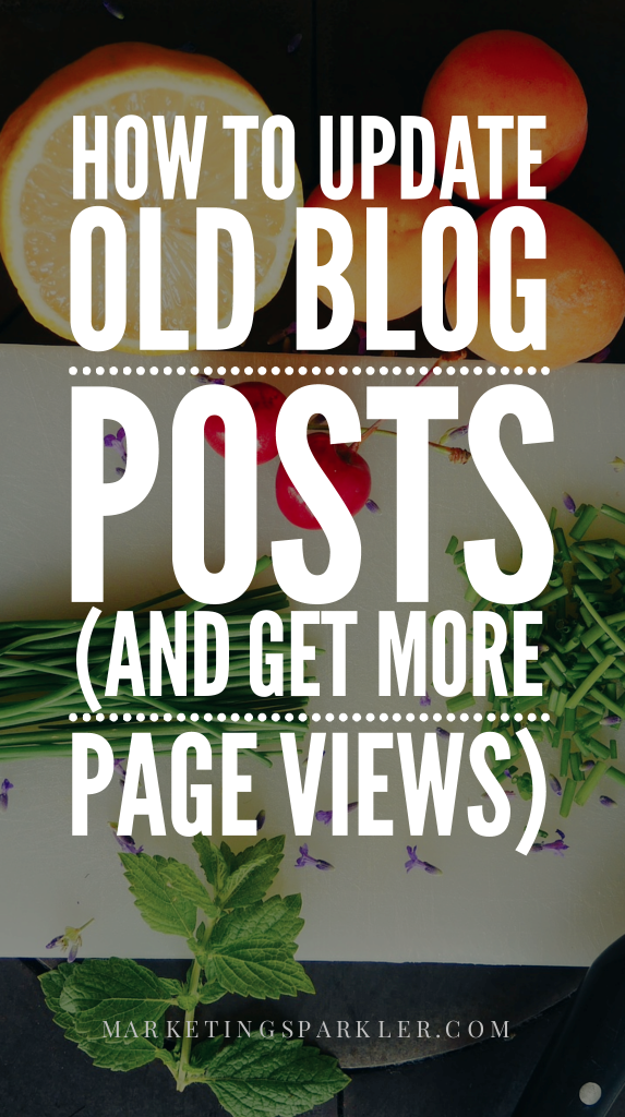 How to Update Old Blog Posts and Get More Page Views