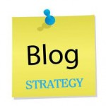 Whats Your Blog Strategy
