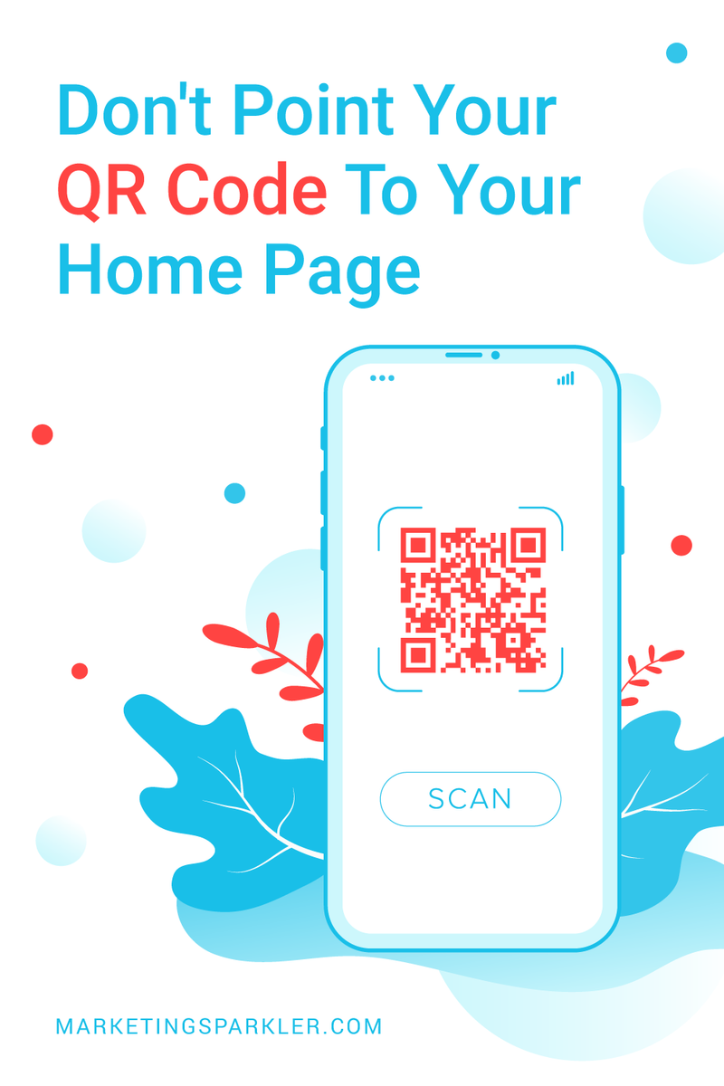 Dont Point QR Code To Your Home Page Pinterest