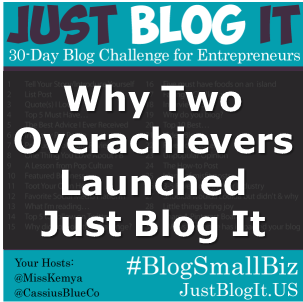Why Two Overachievers Launched Just Blog It