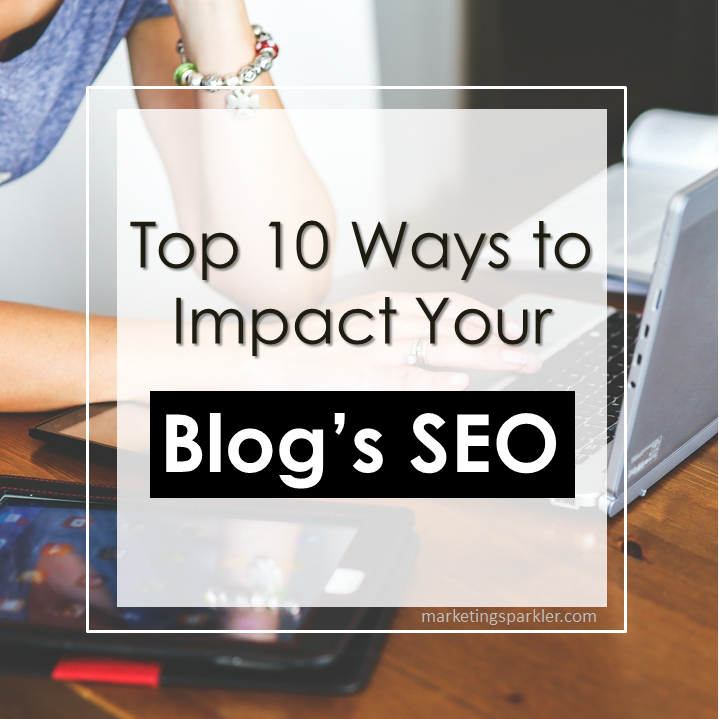 Top 10 Blog SEO Tips That Make An Impact