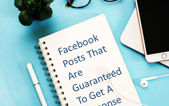 These Facebook Posts Are Guaranteed to Get A Response