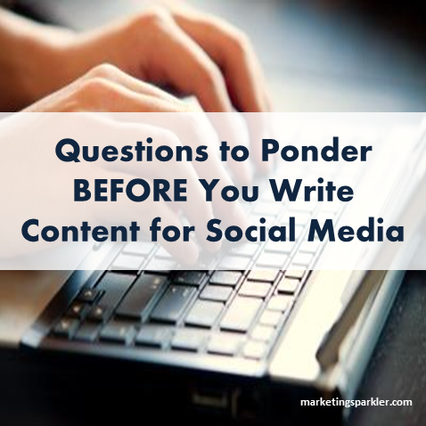 Questions To Ponder When Writing For Social Media