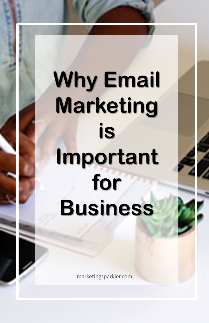 Why email marketing is important for business