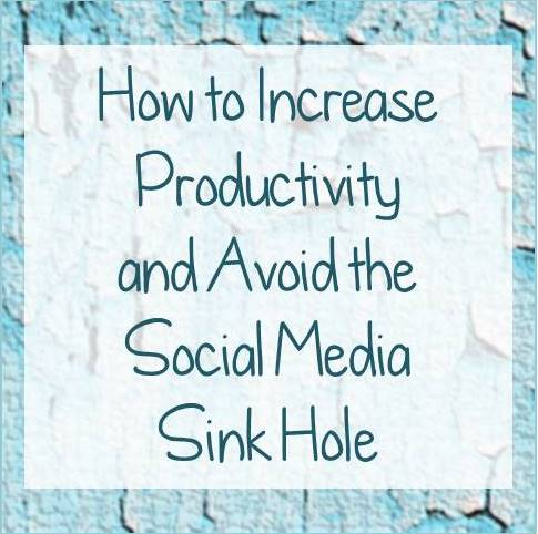 how to increase productivity and avoid social media sink hole