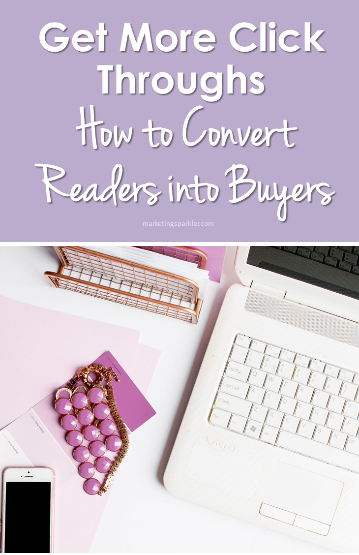 Get More Click Throughs How to Convert Readers Into Buyers Pinterest 01