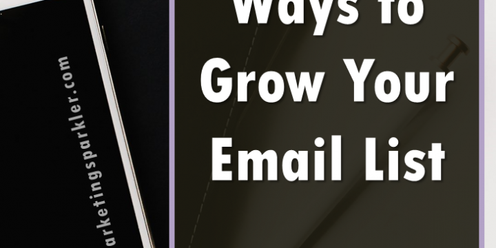 Eight Surefire Ways to Grow Your Email List
