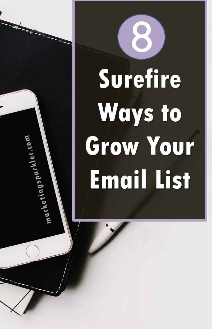 8 Surefire Ways to Grow Your Email List