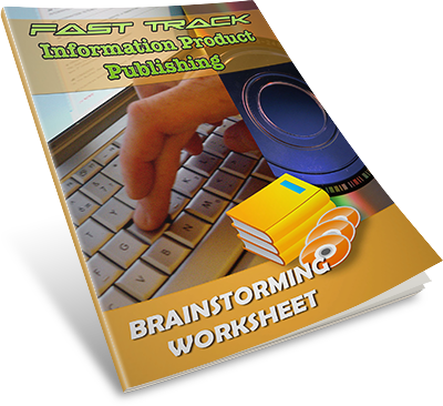 Fast-Track-Information-Product-Publishing-Brainstorming-Sheet-eCover-4