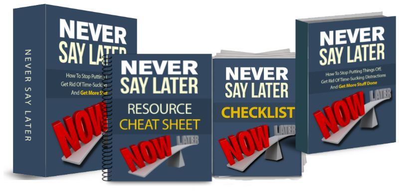 Never Say Later Productivity Pack
