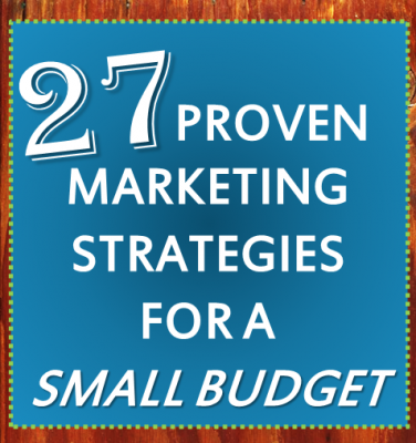 proven marketing strategies for a small budget