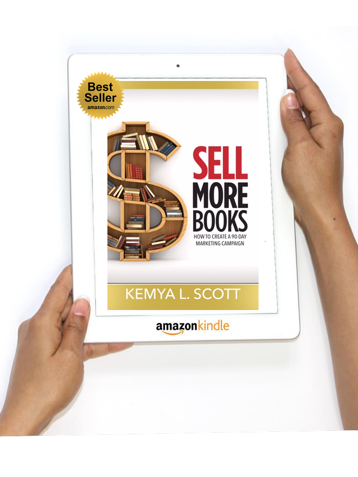 Sell More Book by Miss Kemya Scott on Amazon