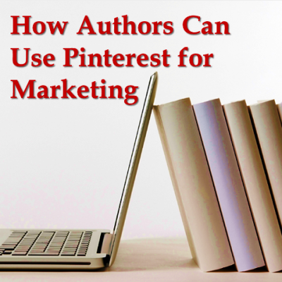 how authors can use pinterest for marketing