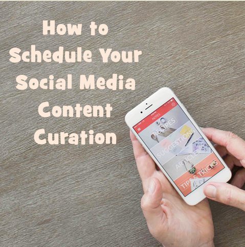 How to Schedule Your Social Media Content Curation [Infographic]