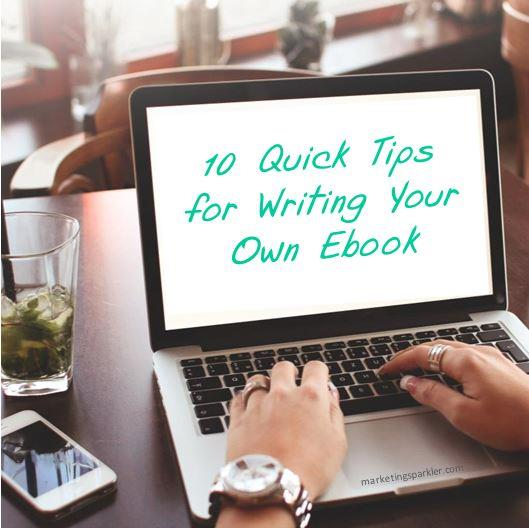 10 Tips for Writing Your Own Ebook