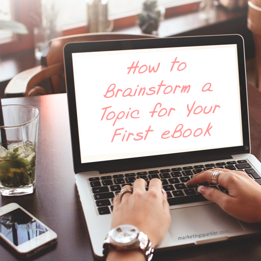 How to Brainstorm a Topic for Your First eBook