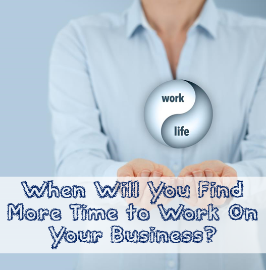 Find Time to Work More On Business
