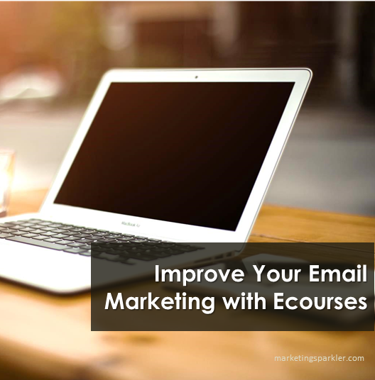 Improve Your Email Marketing with Ecourses