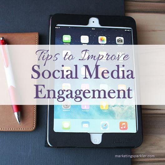 Tips to Improve Social Media Engagement