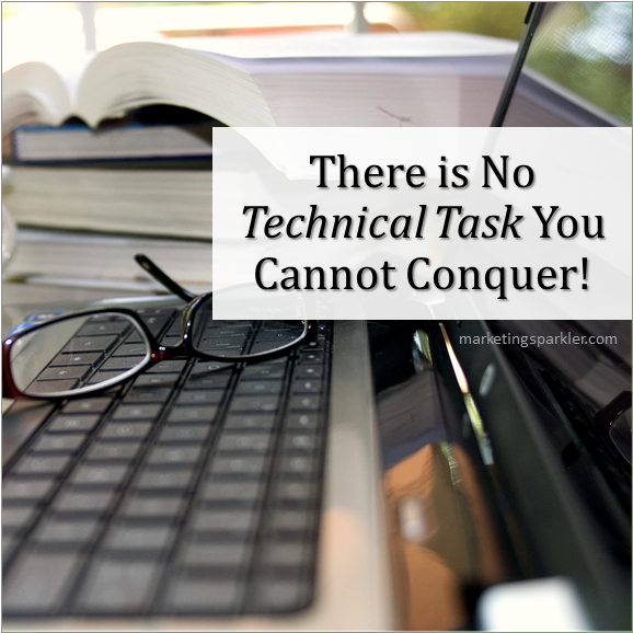 No technical task you cannot conquer