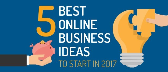 5 Best Online Business Ideas to Start Today [Infographic]