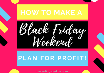 How to Make a Black Friday Plan for Profit