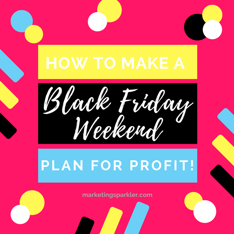 how to make a Black Friday plan