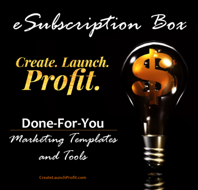 Create Launch Profit eSubscription Box