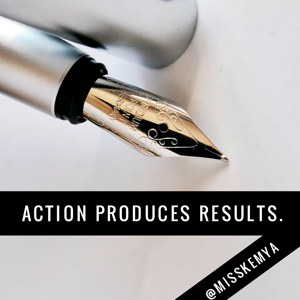 Action produces results