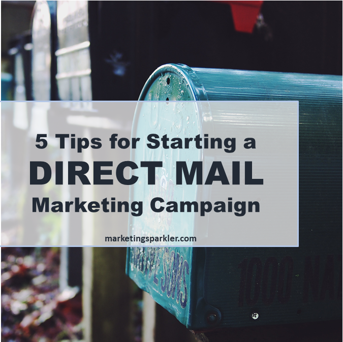 5 tips for starting a direct mail campaign