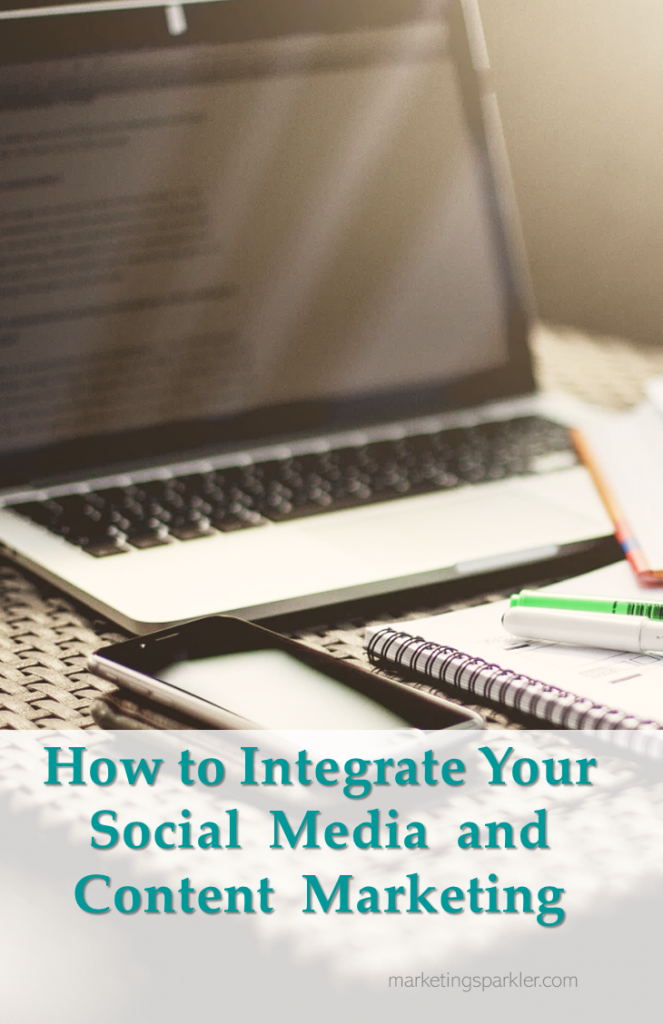 How to integrate social media and content marketing