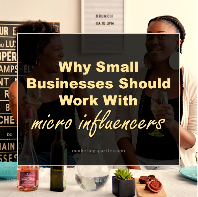 why small businesses should work with microinfluencers