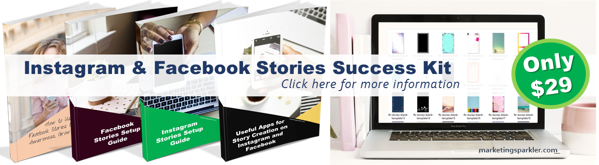 Instagram Stories and Facebook Stories Success Kit by Marketing Sparkler