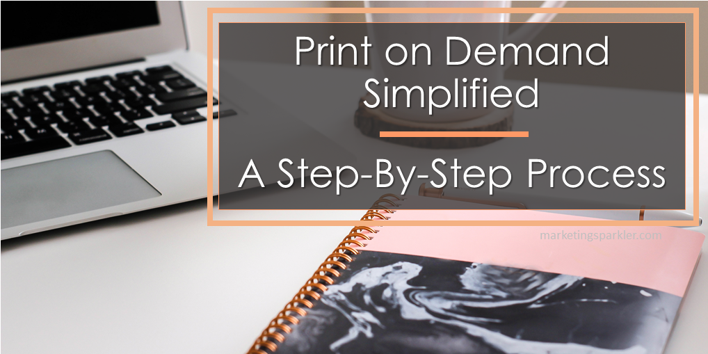 How to Use Print On Demand POD and Social Media to Boost Revenue Step by Step Process