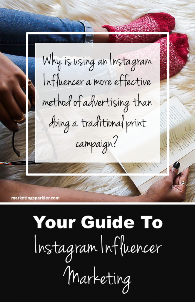 Read the Guide to Instagram Influencer Marketing, and learn why using an Instagram influencer is a more effective method of advertising today than doing a traditional print campaign.